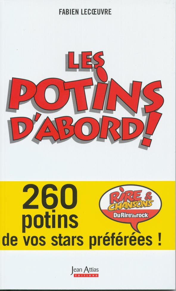 LES POTINS D'ABORD