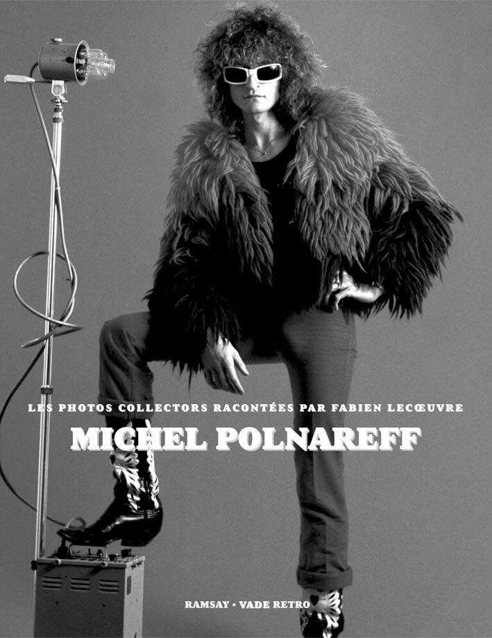 MICHEL POLNAREFF, LE PHOTOS RACONTEES PAR FABIEN LECOEUVRE
