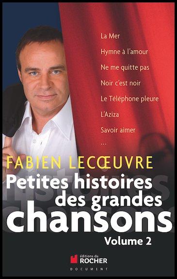 PETITES HISTOIRES DES GRANDES CHANSONS – VOLUME 2