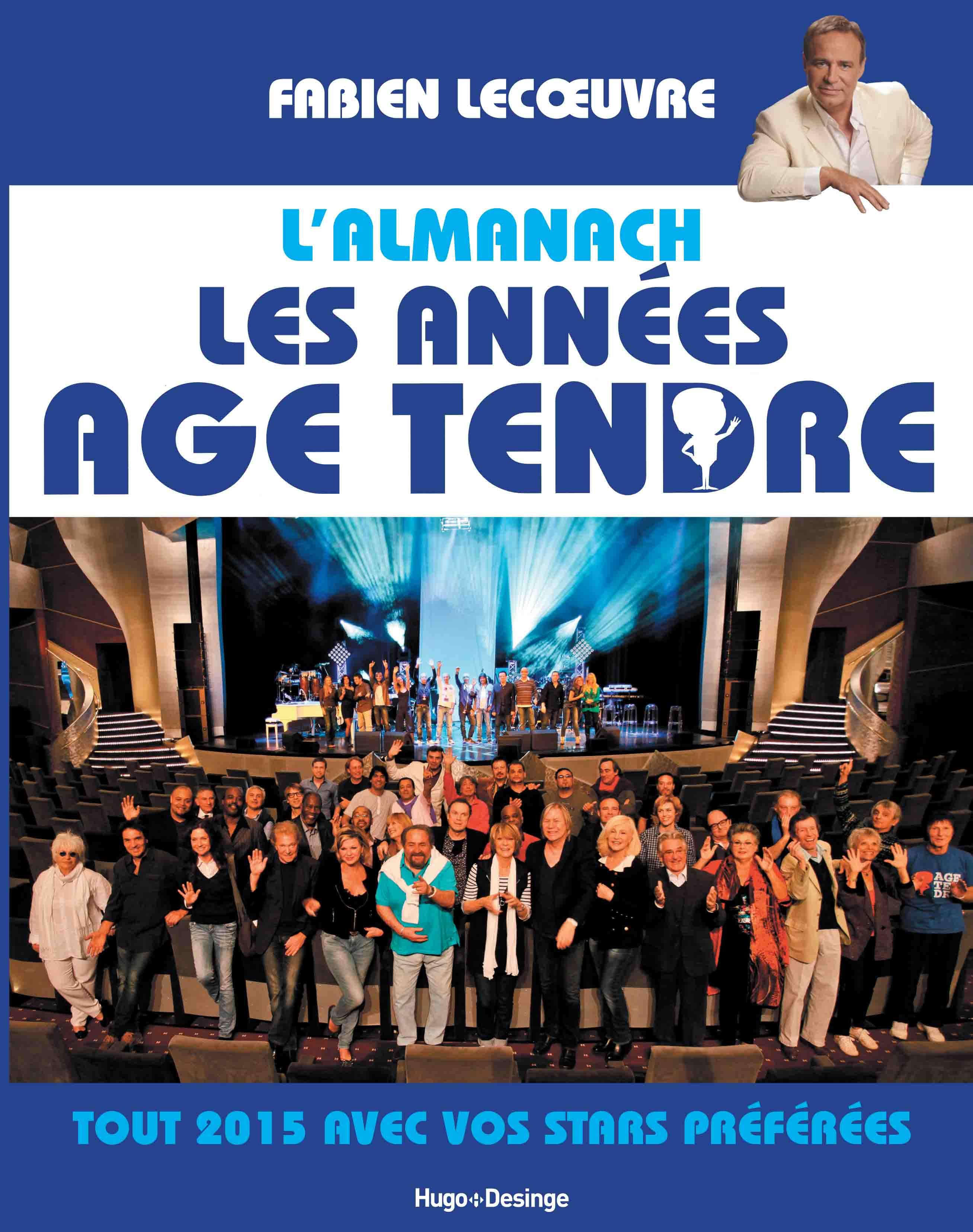 L'ALMANACH LES ANNÉES AGE TENDRE - Fabien LECOEUVRE Organisation