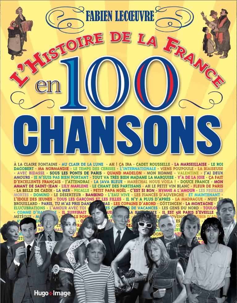 L'HISTOIRE DE 100 CHANSONS